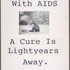 For people with AIDS a cure is lightyears away.  Verso: [Same image].