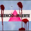 Silencio = Muerto.  Verso: 30 gays arrested each night in Buenos Aires. Shame!