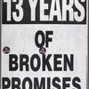 13 years of broken promises.  Verso: Demand the AIDS Cure Project.
