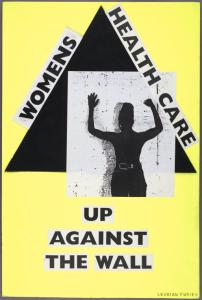 Women's health care. Up against the wall.