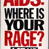 How many of us will be alive for Stonewall 35?  Verso: AIDS. Where is your rage? ACT UP.