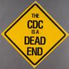 Undercounting AIDS cases kills.  Verso: The CDC is a dead end.