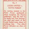 Leeds United v. Notts Forest.