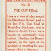 The Cup Final.