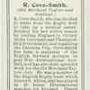 R. Cove-Smith (Old Merchant Taylors and England).