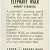 Elephant walk.