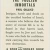 The foolish immortals.
