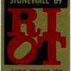 RIOT [Stonewall '69 . . . AIDS Crisis '89] (Sticker)