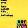 Gran Fury for Art Against AIDS . . . On The Road