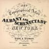 New Topographical Atlas of the Counties of Albany and Schenectady New York [Title page]