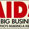 AIDS®. It's big business! (But who's making a killing?)