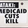 I'd fight AIDS if I only had a brain verso: Pataki: Medicaid cuts kill.