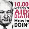 10,000 New York City AIDS Deaths.  How'm I doin'? [Koch]