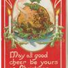 May all good cheer be yours on Christmas day.