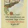 You know little remembrances can represent large wishes : a happy Christmas to you all.