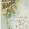 To wish for your Thanksgiving day peace, and all prosperity.