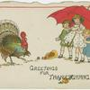 Greetings for Thanksgiving.