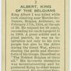 Albert, King of the Belgians.