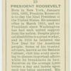 President Roosevelt.