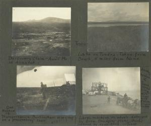Frank E. Downs. Trip to Nome, Alaska, May to Sept. 1900: Discovery Claim, Anvil Mt. in distance; Tundra, Lake on tundra. Taken from beach, 4 miles from Nome; One method of transportation. Buckingham starting on a a prospecting tour; Large machine on wheels, destroyed by storm. Dredging plant, goods covered by tent-cloth. Tents. Another method of transportation, this plant cost $50,000, cleaned up 24[?]