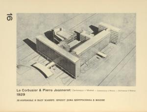 Le Corbusier & Pierre Jeanneret: Centrosojuz v Moskvě, 1929