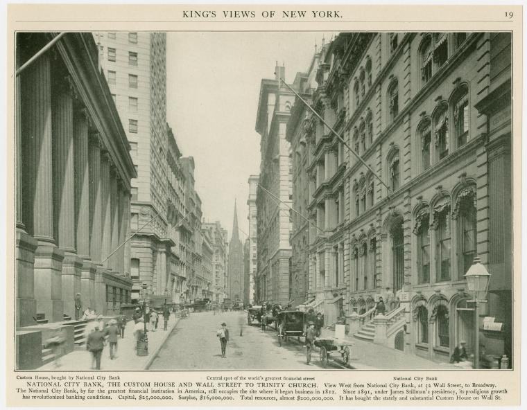 National City Bank, the Custom House and Wall Street to Trinity Church.