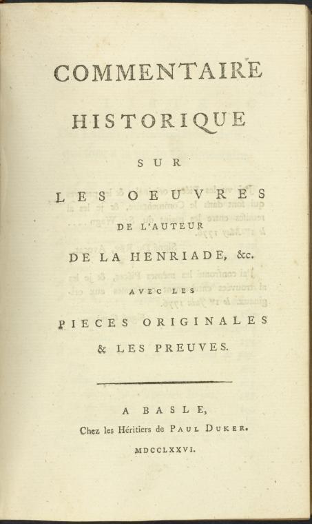 This is What Voltaire and Commentaire historique sur les oeuvres de lauteur de la Henriade &c : avec les pieces originales & les preuves. [Title page] Looked Like  in 1776