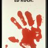 You've Got Blood on Your Hands, Ed Koch (Poster)