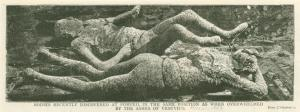 Bodies recently discovered at Pompeii, in the same position as when overwhelmed by the ashes of Vesuvius.