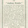 """Jealous Branty"""