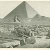 [The Great Pyramid and the Great Sphinx.