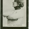 Madame Sarah Bernhardt.