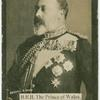 H.R.H. the Prince of Wales.