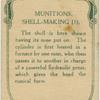 Munitions shell making.