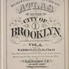 Detailed Estate and Old Farm Line Atlas of The City of Brooklyn. Complete In Six Volumes. Vol. 6. Comprising Wards 13,14,15, 16, 17 & 19. From Official Records, Private Plans and Actual Surveys, Based upon the Plans deposited in the Assessors Office. By G.M. Hopkins, C.E. 320 Walnut Street, Philadelphia. 1880.[Title Page.]