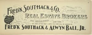 Fred'k Southhack & Co. Real Estate Brokers, 401 Broadway, New York.