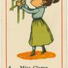 Miss Clamp the Carpenter's daughter.