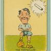 Mr. Match.The Footballer.