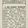 Sir Harry Morgan.
