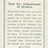 Test for adjustment of brakes.