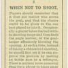 When not to shoot.