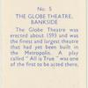 The Globe Theatre, Bankside.