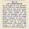 La Caravelle.