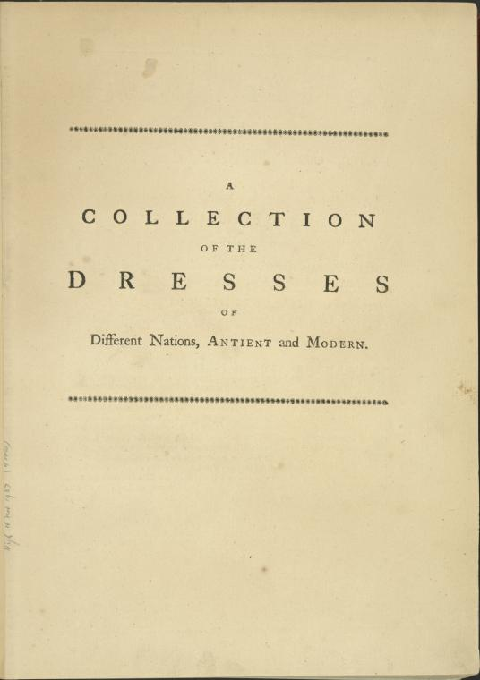 A Collection of the dresses of different nations, antient [sic] and modern. [Half title page]