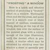 """""""Frosting"""" a window."""