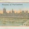 Houses of Parliament - England.