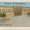 Houses of Parliament - Portugal.