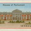Houses of Parliament - Venezuela.