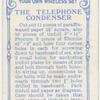 The telephone condenser.