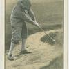 Arthur G. Havers: the niblick in a bunker stance finish of the swing.
